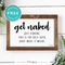 Get Naked • Half Bath Bathroom • Funny • Wall Art Decor • Free Printable • White - Printjoy
