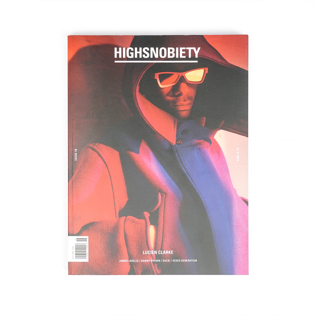 HIGHSNOBIETY MAGAZINE ISSUE #18: SPRING/SUMMER 2019