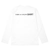 "LONG SLEEVE LOGO T-SHIRT ""WHITE"""
