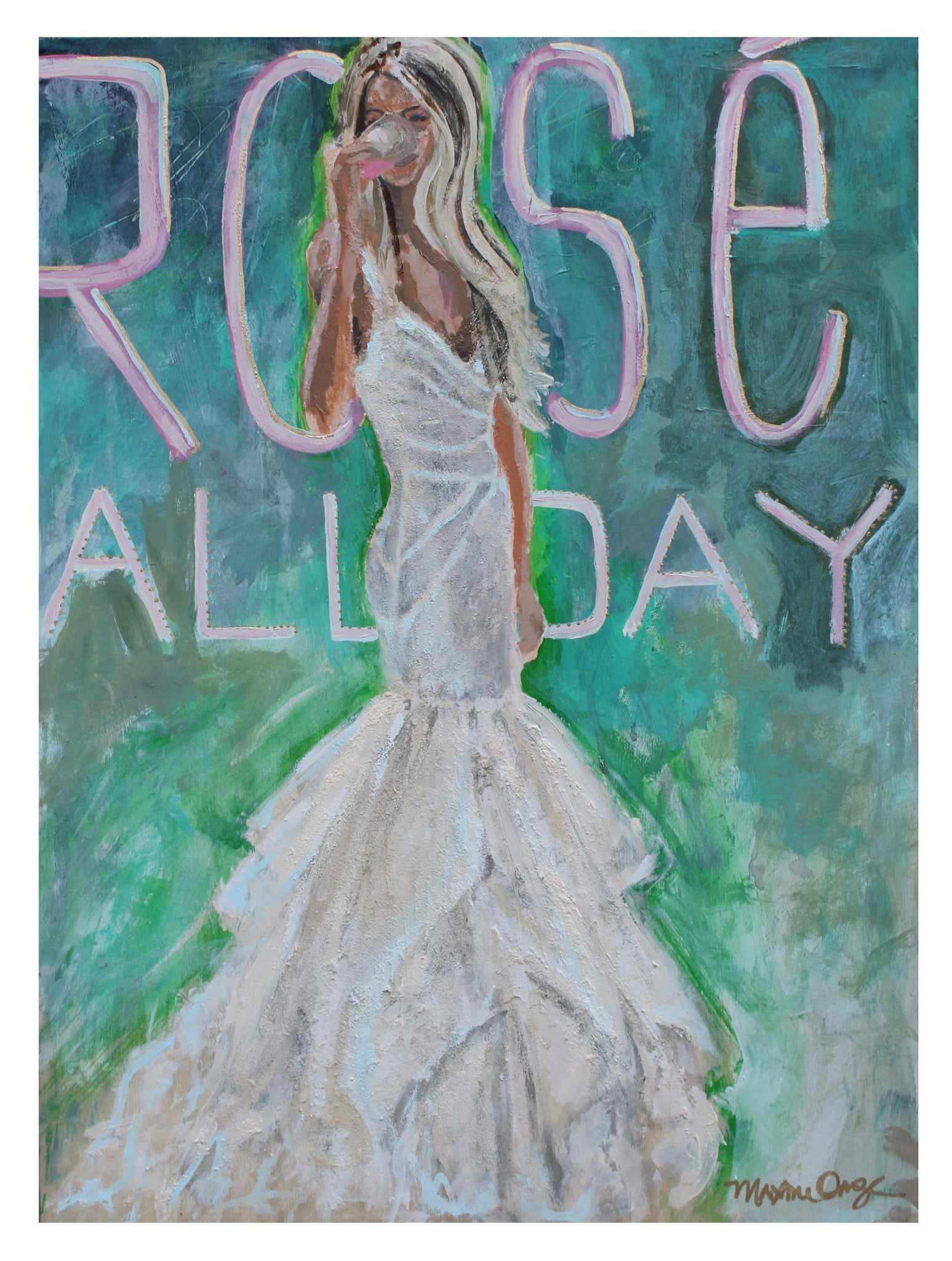 Rosé All Day - maxine orange - Original painting