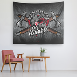 """Be Humble"" Native Tapestry Print"