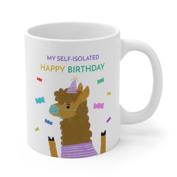 My Self Isolated Birthday Mug