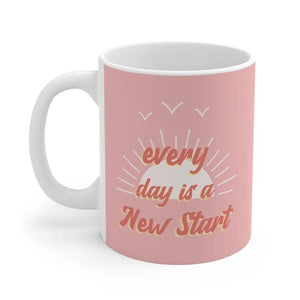 Pink Everyday Is A New Start Mug