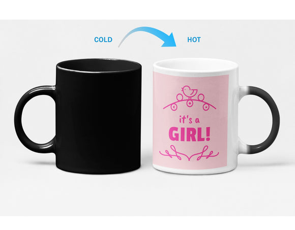 Its a GIRL Baby Shower Heat Sensitive Color Changing Mug