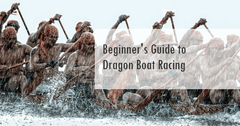 Beginner's Guide to Dragon Boat Racing
