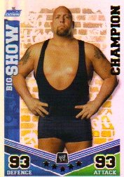 WWE Slam Attax Mayhem CHAMPION 012 Big Show