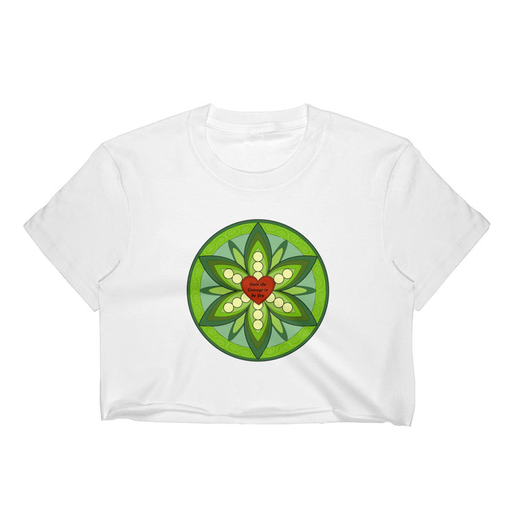 Have the Courage to be You - Green - Crop Top