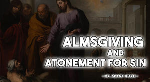 Almsgiving and Atonement for Sin