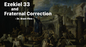 Ezekiel 33 and Fraternal Correction