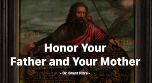 Honor Your Father and Your Mother