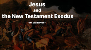 Jesus and the New Testament Exodus