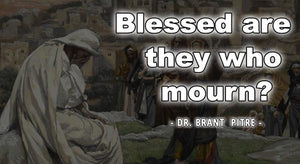The Beatitudes: Blessings or Curses?