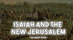 The New Jerusalem in Isaiah