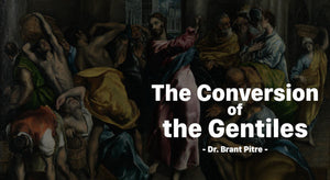 The Conversion of the Gentiles