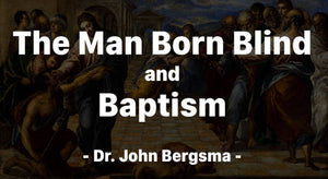 The Man Born Blind and Baptism