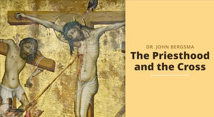 The Priesthood and the Cross