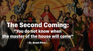 The Second Coming: You Do Not Know Know When the Master of the House Will Come