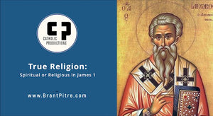 Spiritual but Not Religious: True Religion in James 1
