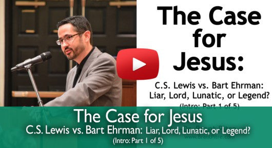 The Case for Jesus: C.S. Lewis vs. Bart Ehrman by Dr. Brant Pitre (Part 1 of 5)
