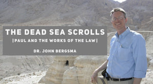Dead Sea Scrolls and the Works of the Law