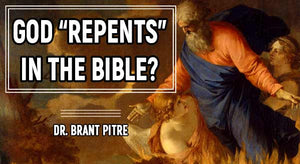 God Repents in the Bible