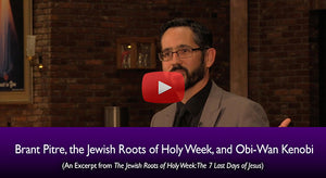 The Jewish Roots of Holy Week