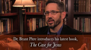 Dr. Brant Pitre Introduces His New Book, The Case for Jesus