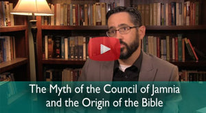 The Myth of the Council of Jamnia and the Origin of the Bible