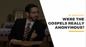 Were the Gospels Anonymous? The Case for Jesus