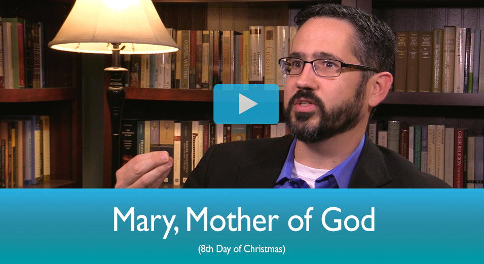 The Mass Readings Explained: Mary, Mother of God