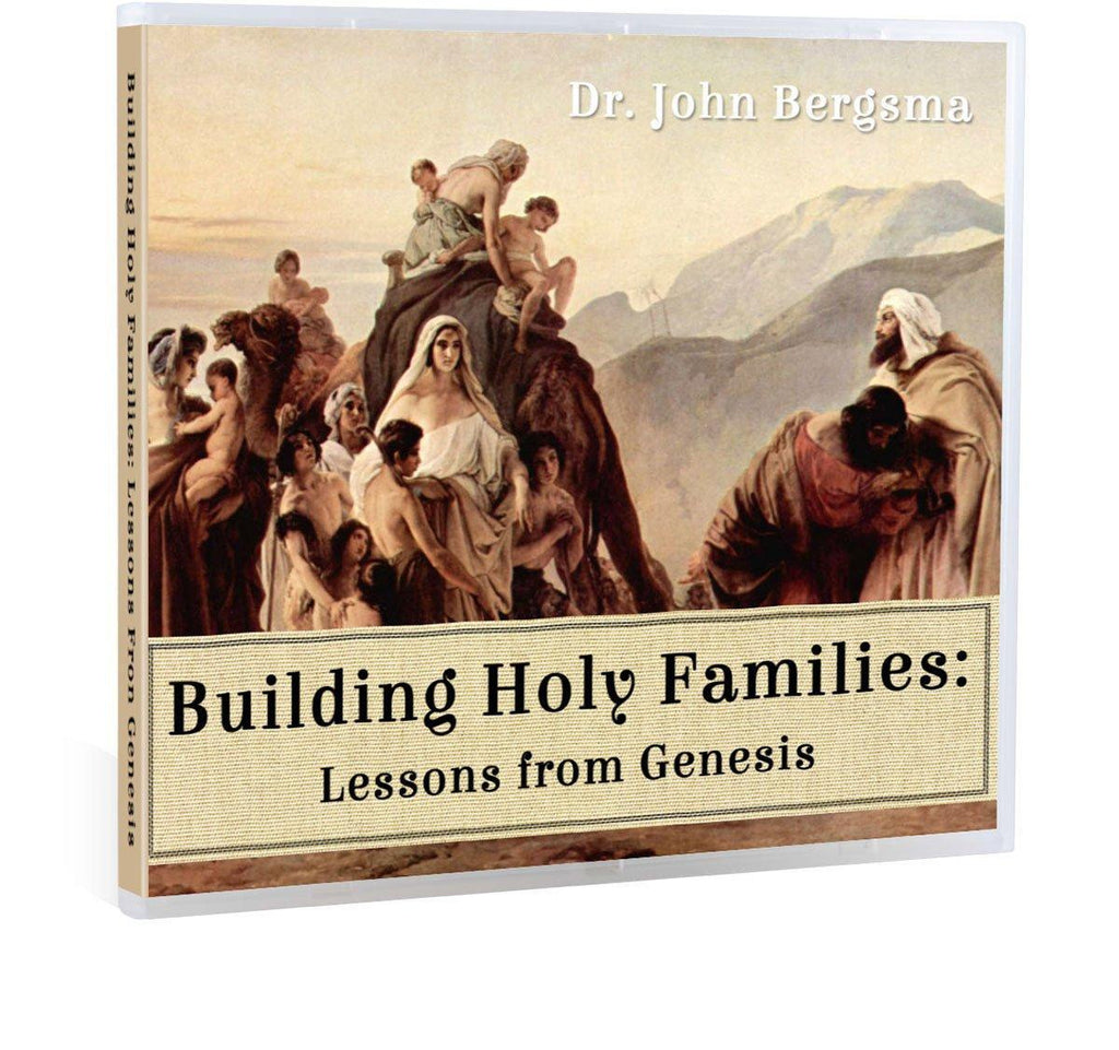 Genesis and family life with Dr. John Bergsma CD