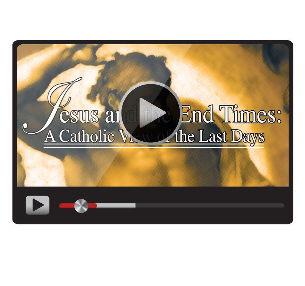 Jesus and the End Times: A Catholic View of the Last Days-Catholic Productions