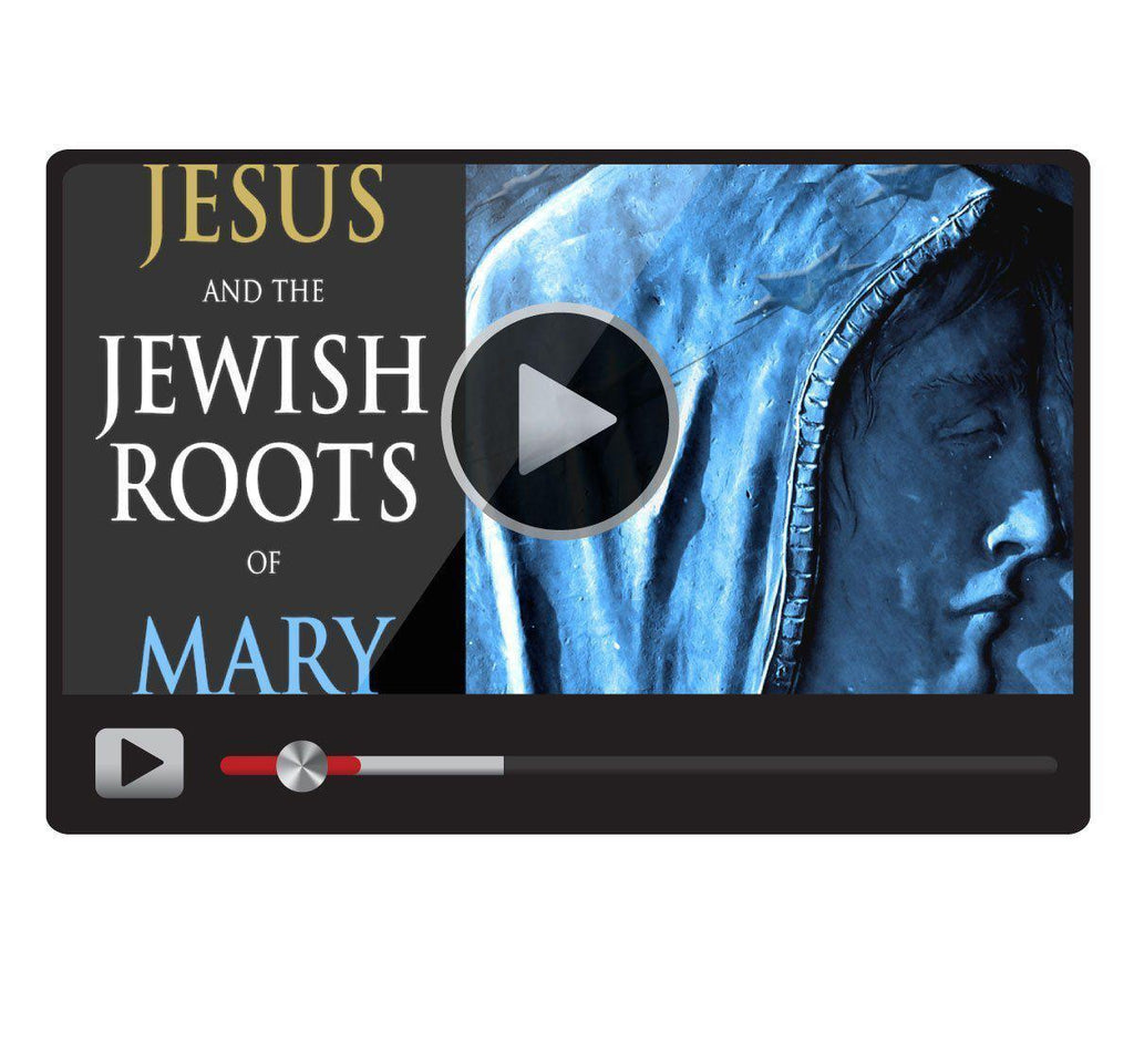 Jesus and the Jewish Roots of Mary Digital Video