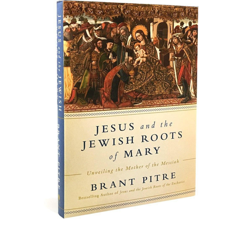 Jesus and the Jewish Roots of Mary (Signed by Dr. Pitre)-Catholic Productions