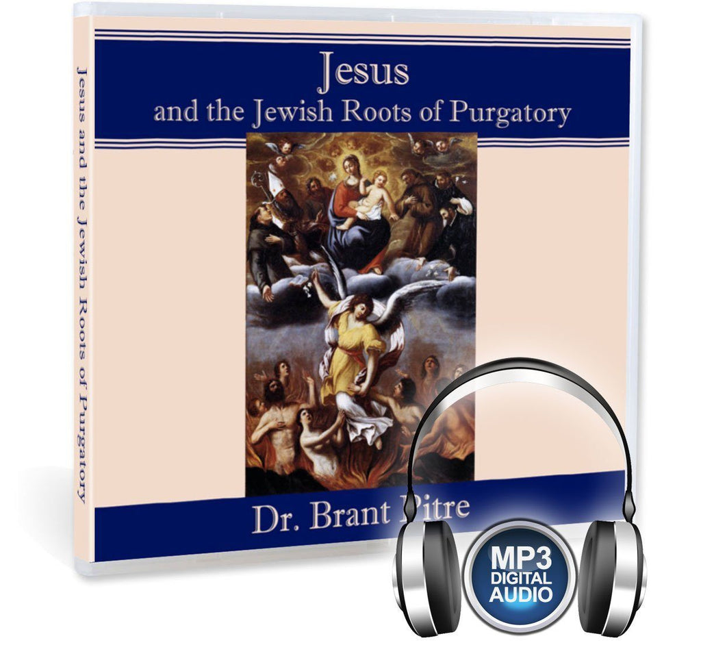 Many Catholic may say the Old Testament and St. Paul refer to purgatory, but does Jesus?  Dr. Pitre answers with an unequivocal yes in this MP3 Bible study.
