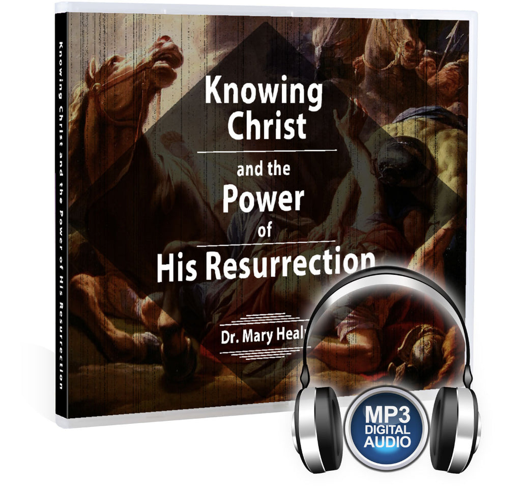 Knowing Christ and the Power of His Resurrection