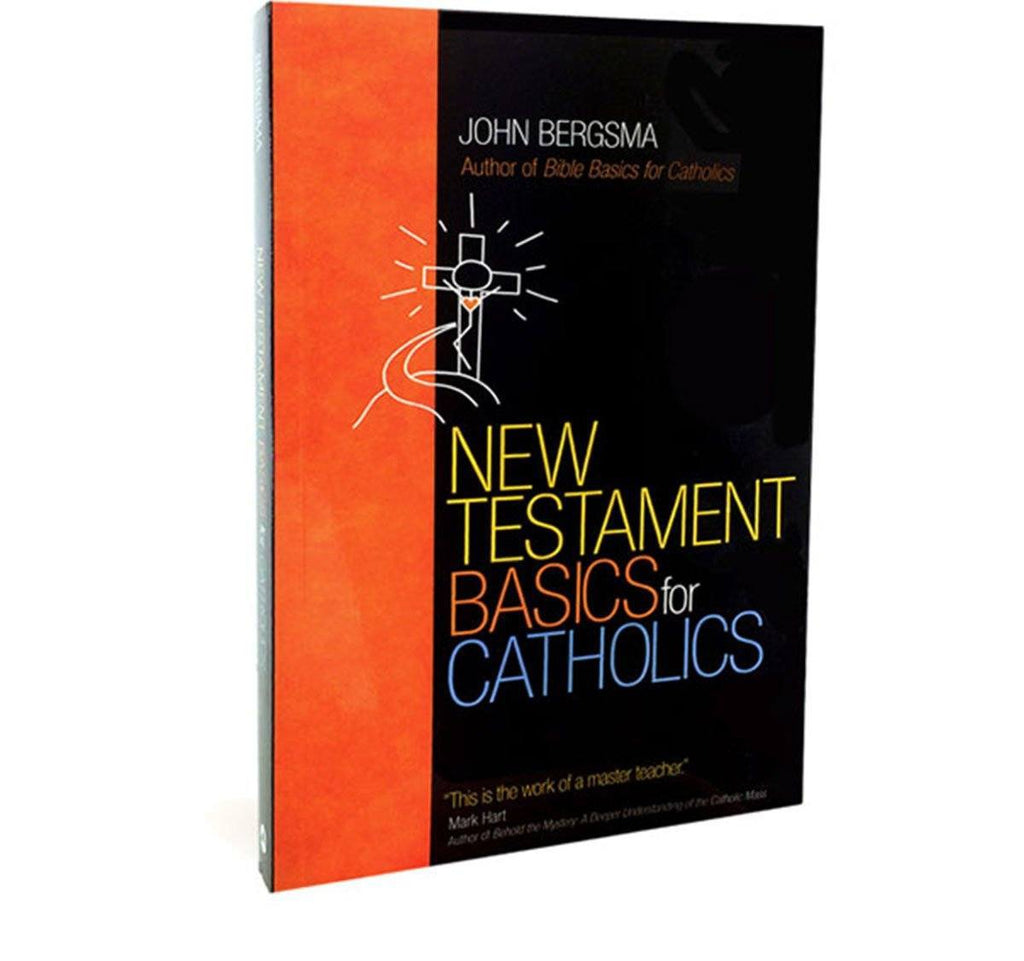New Testament Basics for Catholic by John Bergsma (Book)