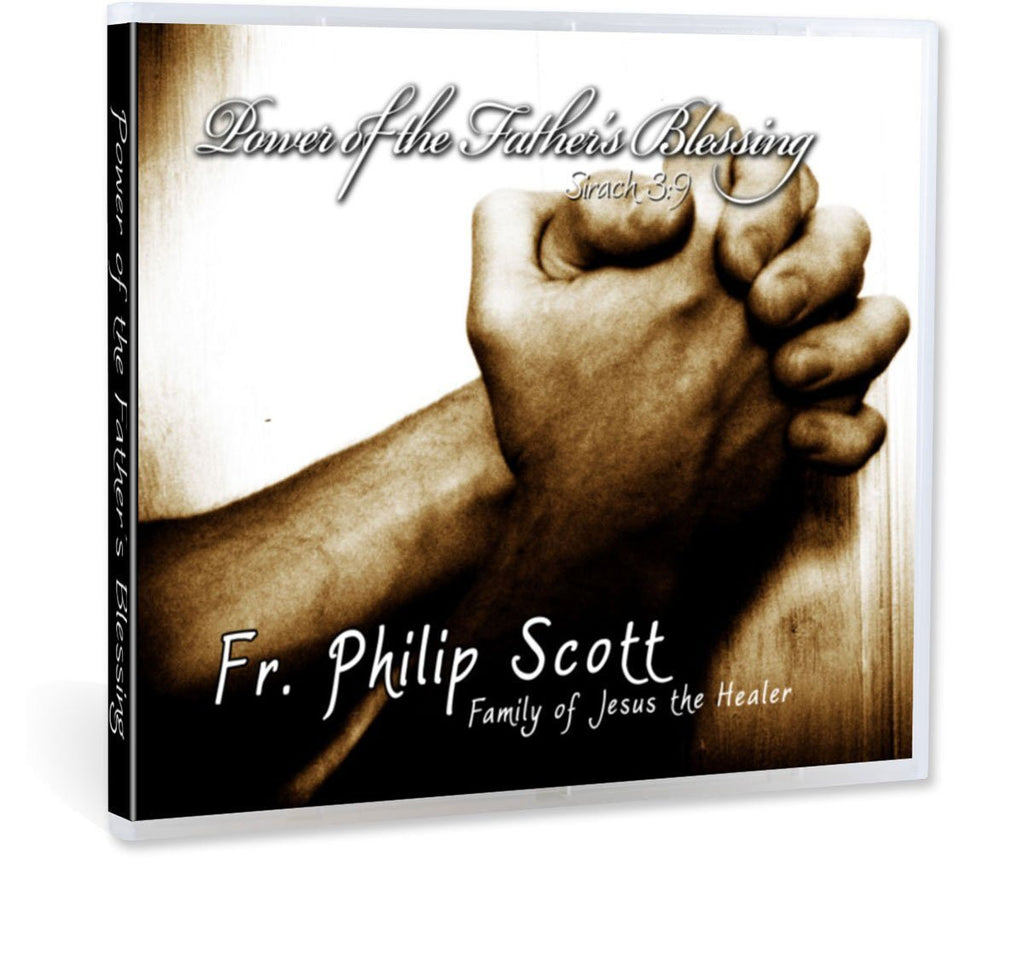 Fr. Philip Scott of the Family of Jesus the Healer emphasizes the importance of the Father in the Family in these presentations on CD.