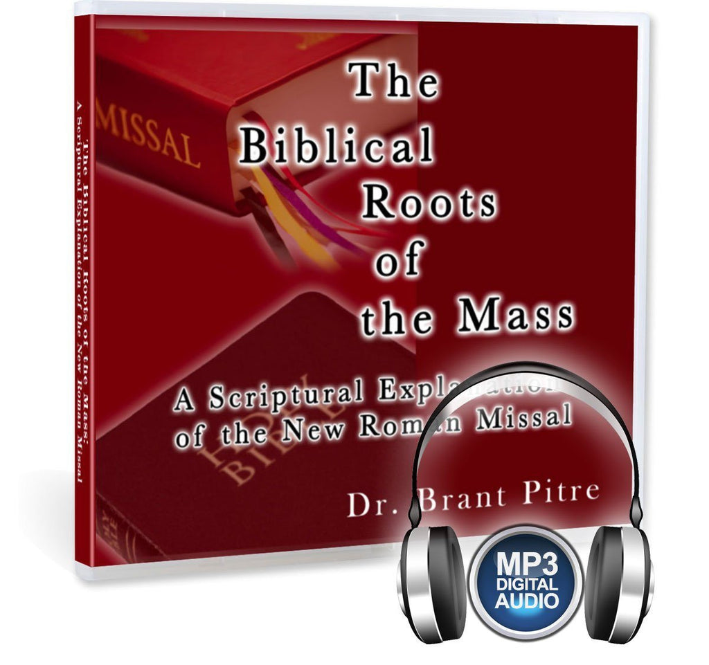 Dr. Brant Pitre explains the reasons for the change in some of the words at Mass in the Roman Missal from a Biblical perspective, on MP3.