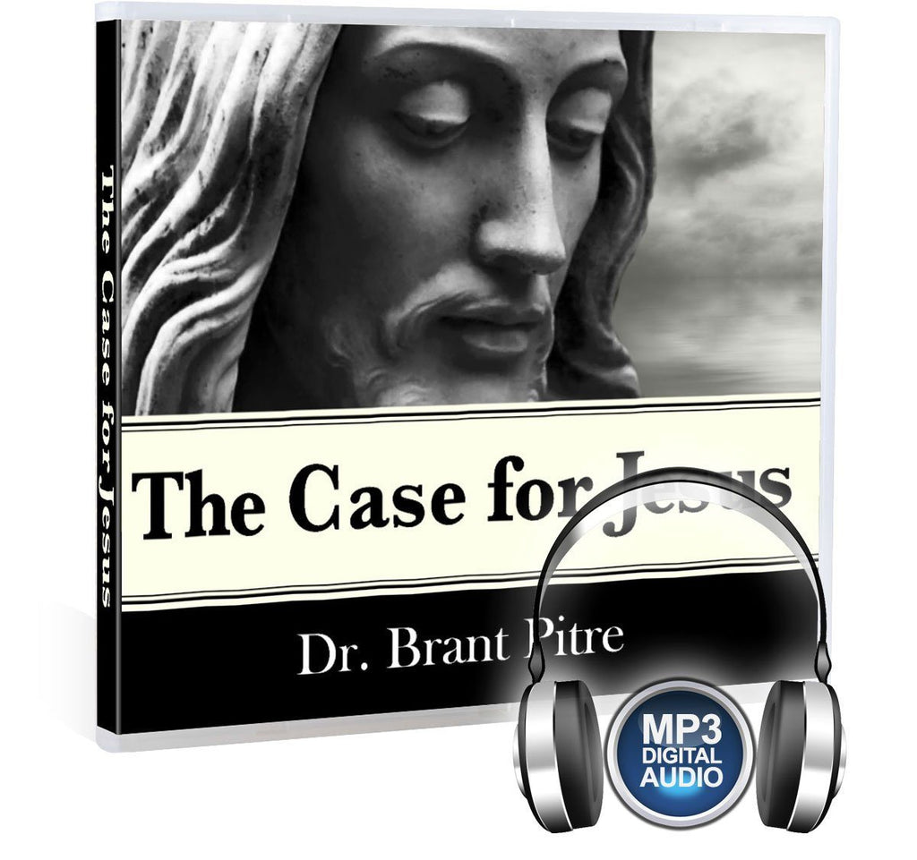 The historical reliability of the gospels and the divine identity of Jesus in all four of the gospels with Dr. Brant Pitre on MP3.