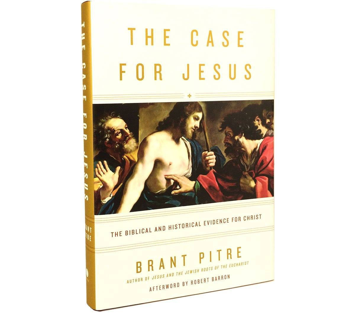 The Case for Jesus (Signed by Dr  Pitre)