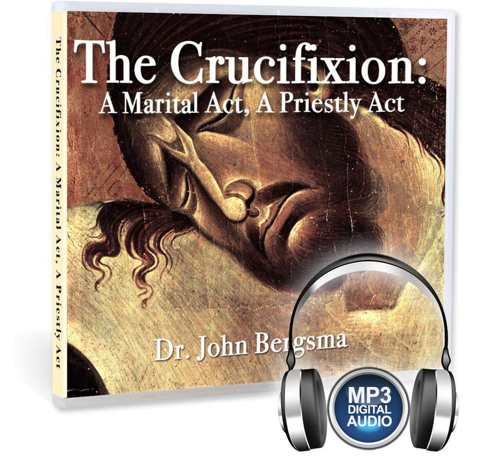 How does Jesus' crucifixion show that Jesus is both priest and bridegroom, that it is both a sacrifice and a wedding, on MP3.