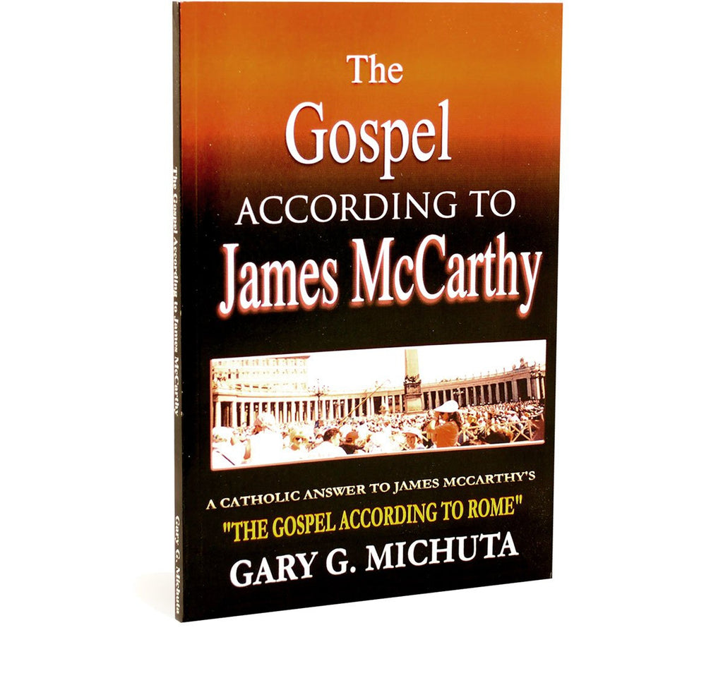 The Gospel according to James McCarthy by Gary Michuta (Book)