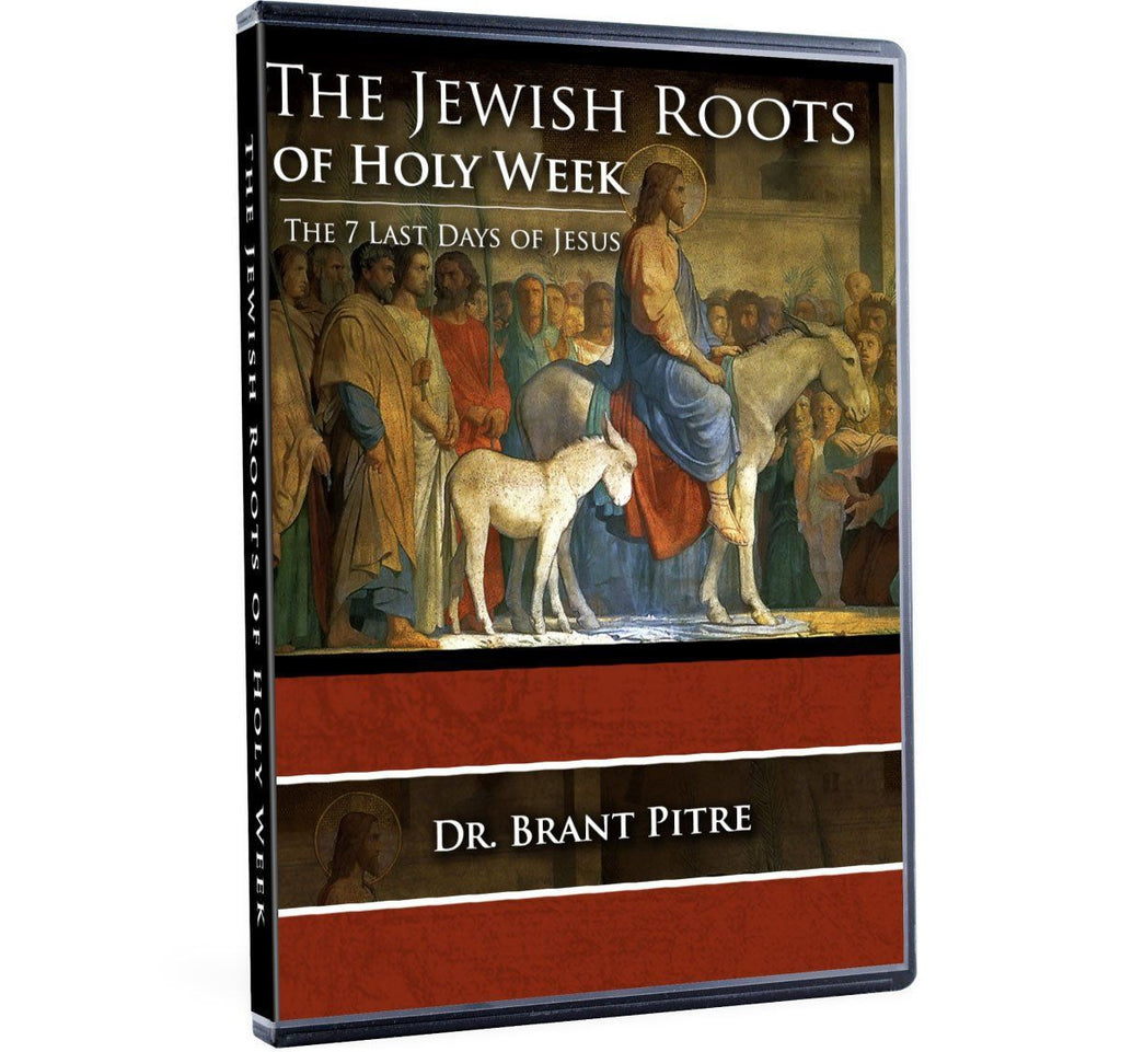 The Jewish Roots of Holy Week: The 7 Last Days of Jesus-Catholic Productions