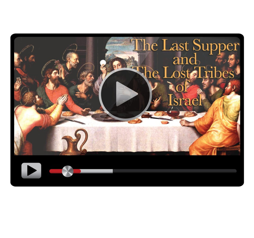 The Last Supper and the Lost Tribes of Israel-Catholic Productions