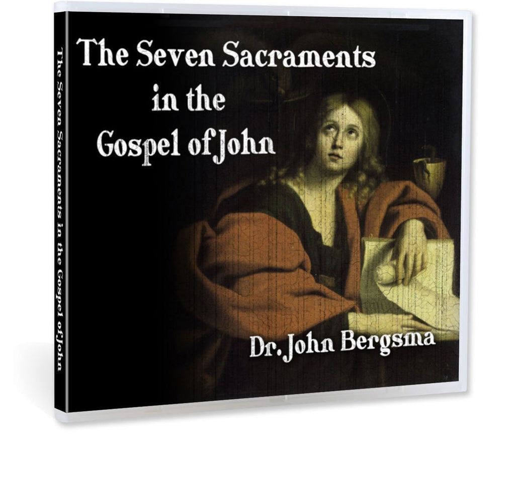 Dr. John Bergsma shows how the Apostle John has strewn the seven sacraments throughout his gospel (CD).