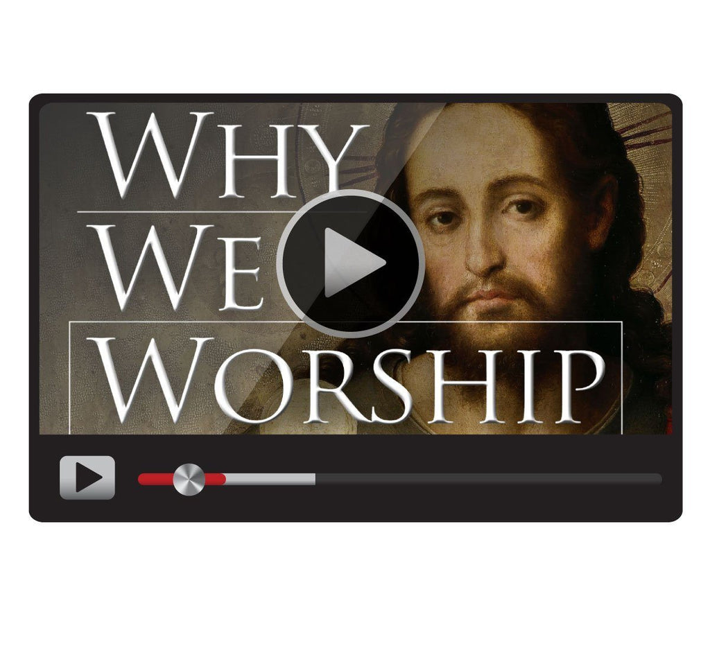 Why We Worship-Catholic Productions