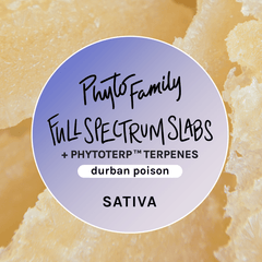 Full Spectrum Slabs With Strain-Specific Terpenes - Durban Poison