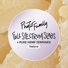 Full Spectrum Slabs With Strain-Specific Terpenes - Fedora