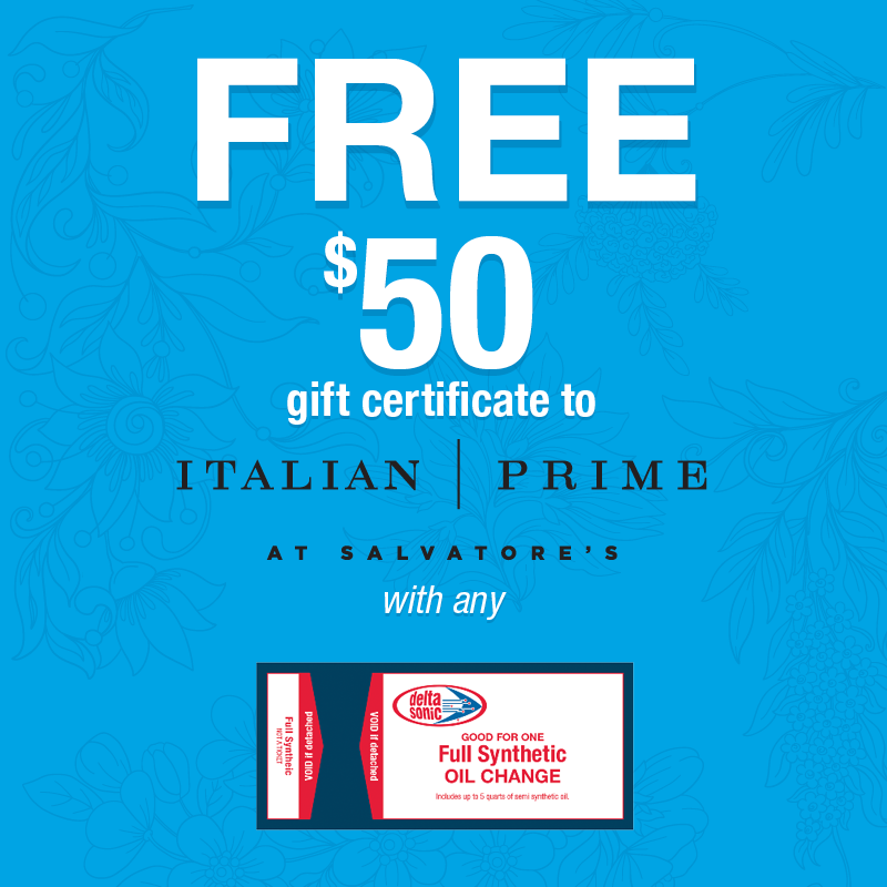 Full Synthetic Oil Change Ticket & $50 Salvatores Gift Certificate